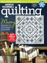 December 01, 2018 issue of American Patchwork & Quilting