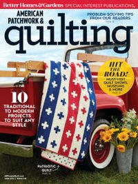 June 01, 2019 issue of American Patchwork & Quilting