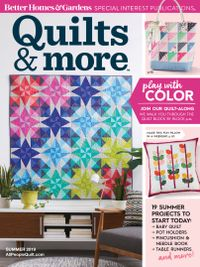 April 05, 2019 issue of Quilts and More