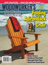 March 31, 2019 issue of Woodworker's Journal