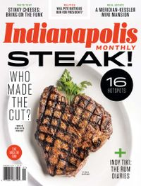 December 31, 2018 issue of Indianapolis Monthly