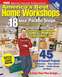 March 01, 2013 issue of America's Best Home Workshops