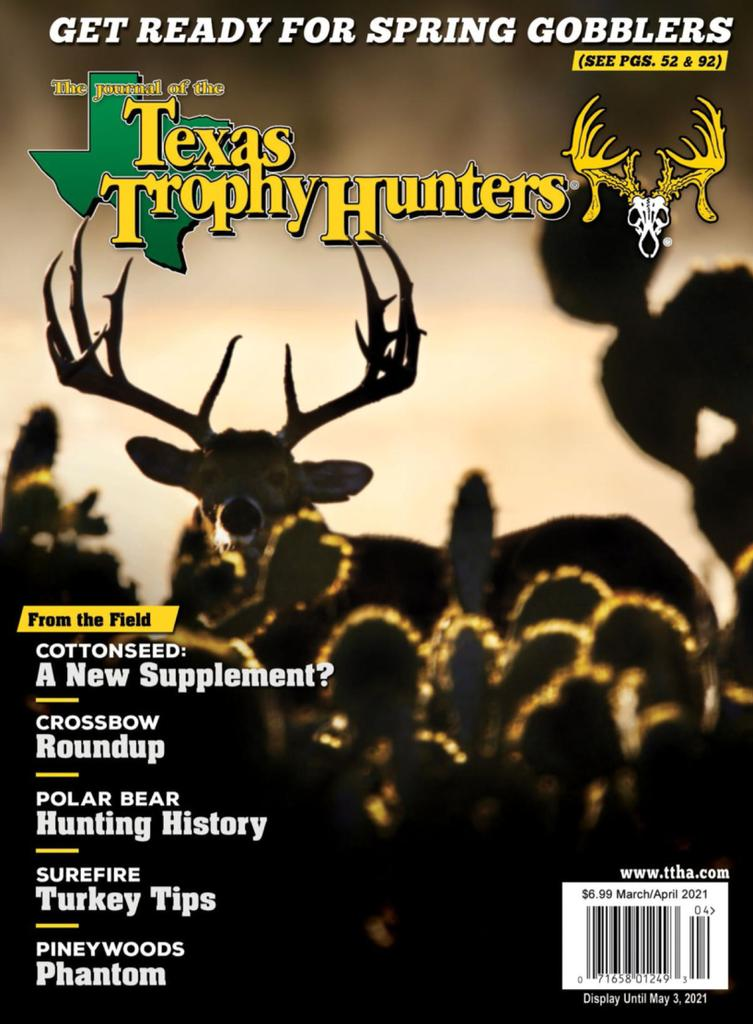 The Journal of the Texas Trophy Hunters