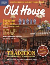 January 01, 2017 issue of Old House Journal