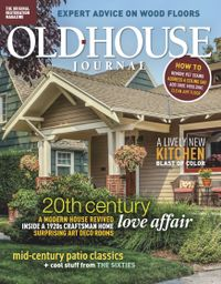 April 30, 2019 issue of Old House Journal