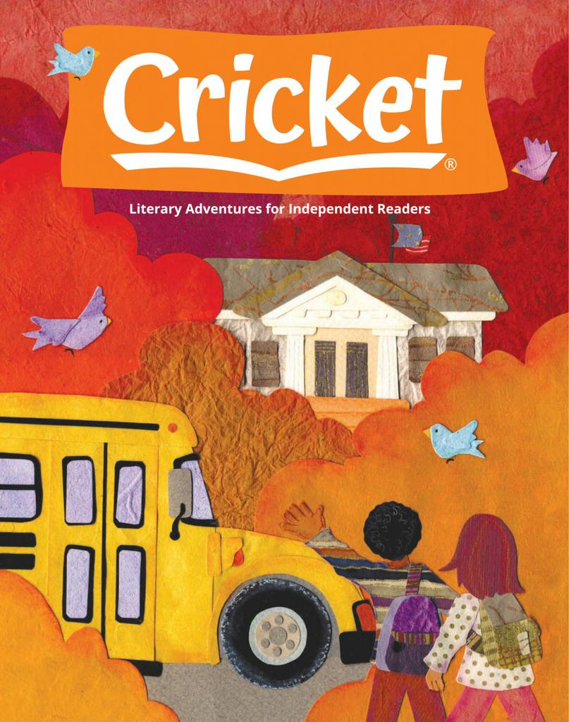 Cricket Magazine Fiction and Non-Fiction Stories for Children and Young Teens - Subscription Subscriptions