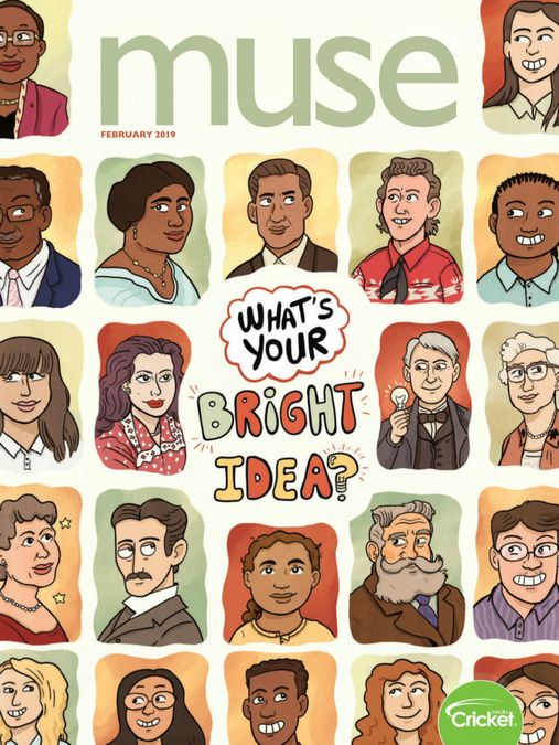 Muse: The magazine of science, culture, and smart laughs for kids and children