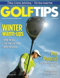 January 01, 2017 issue of Golf Tips