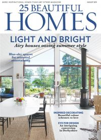 July 31, 2019 issue of 25 Beautiful Homes
