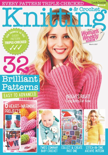 March 2017 Back Issue Of Knitting Crochet From Womans Weekly