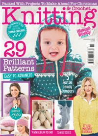 October 31, 2018 issue of Knitting & Crochet from Woman's Weekly