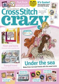 April 30, 2019 issue of Cross Stitch Crazy