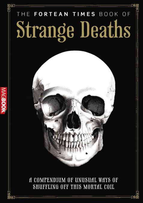 Fortean Times: Book of Strange Deaths