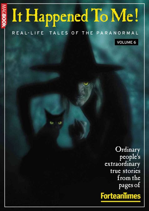 Fortean Times: It Happened to Me