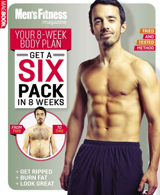 Men's Fitness Get a Six Pack in 8 Weeks