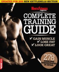 April 01, 2011 issue of Men's Fitness Complete Training Guide 2nd edition