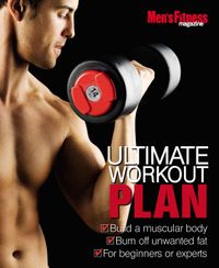 June 01, 2011 issue of Men's Fitness Ultimate Workout Plan