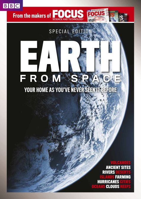 BBC Focus Magazine present Earth from Space