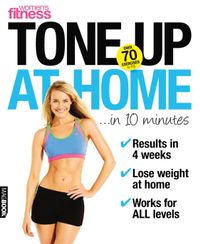 November 01, 2011 issue of Women's Fitness Tone up at Home