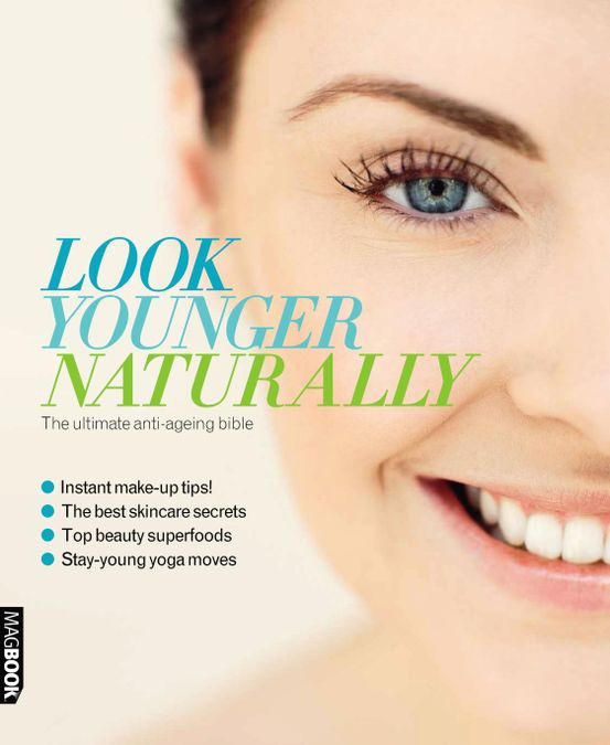 Health & Fitness Look Younger Naturally