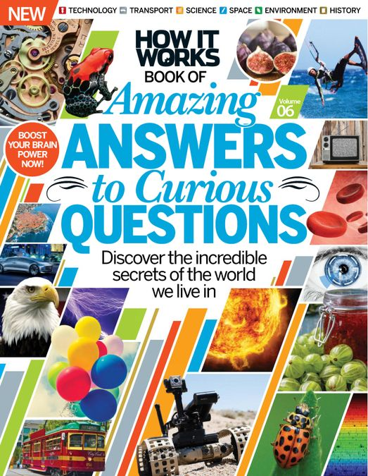 How It Works: Amazing Answers to Curious Questions