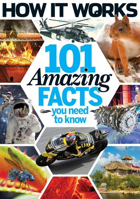 How It Works Book of 101 Amazing Facts You Need To Know