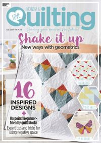 June 30, 2019 issue of Love Patchwork & Quilting