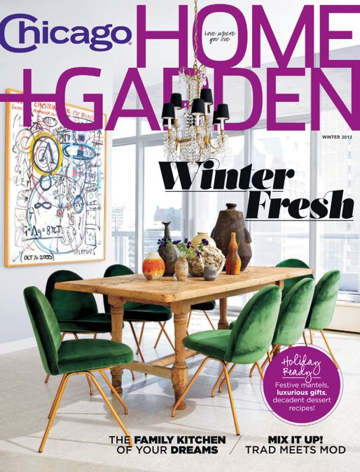 Chicago Home + Garden Magazine