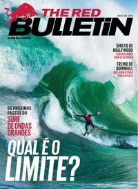 May 01, 2014 issue of The Red Bulletin Brasil