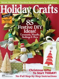 RECENT ISSUES View All Holiday Crafts