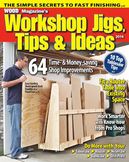 Best Ever Workshop Jigs, Tips, and Ideas