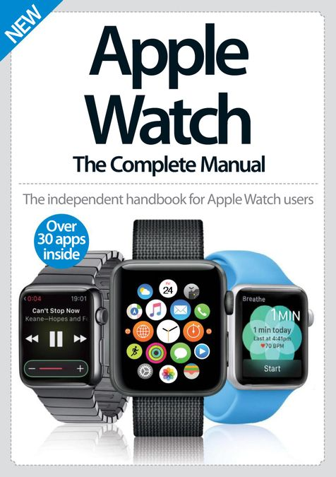 Apple Watch The Complete Manual