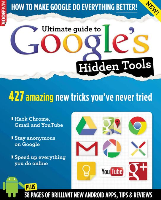 Ultimate guide to Google's Hidden Tools