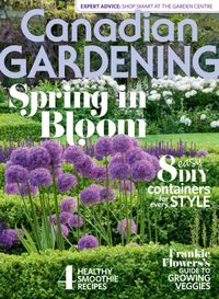 March 01, 2016 issue of Canadian Gardening