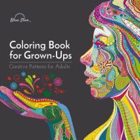 July 01, 2016 issue of Coloring Book for Grown Ups: Creative Patterns for Adults