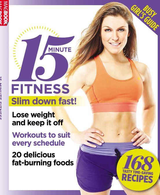 15 Minute Fitness: Busy Girls Guide