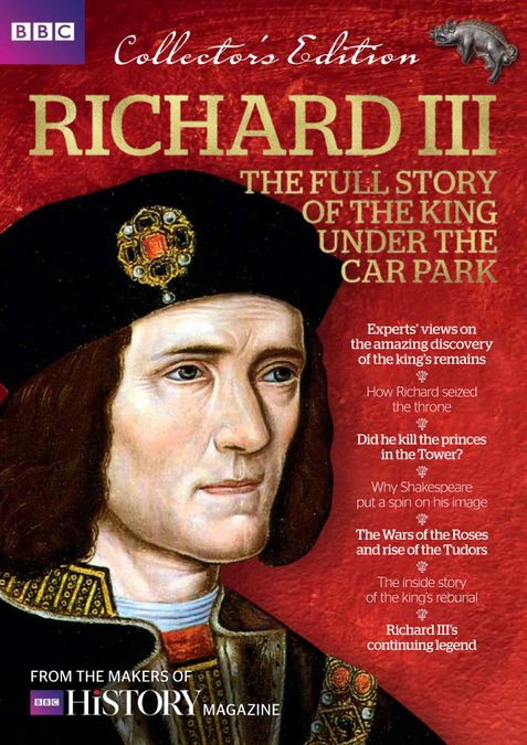 Richard III - The Full Story of the King under the Car Park