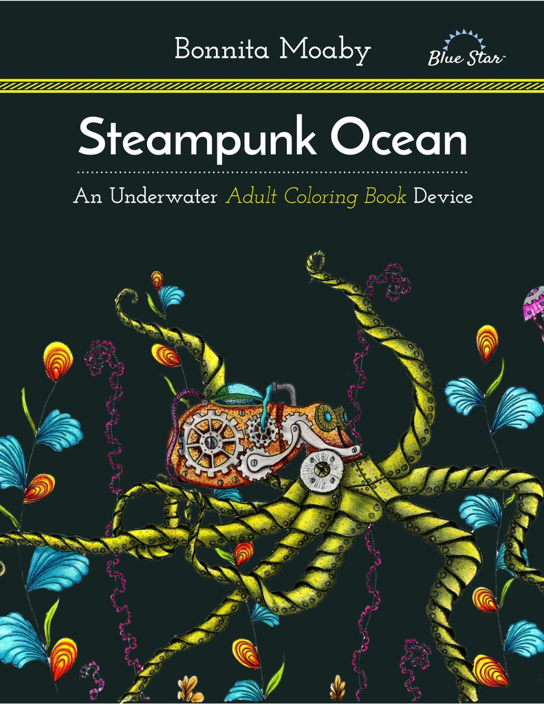 Steampunk Ocean: A Nautical Adult Coloring Book Device - Issue Subscriptions
