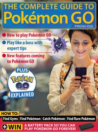 July 01, 2016 issue of The Complete Guide to Pokémon Go