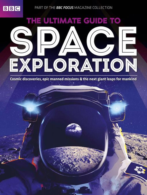 The Ultimate Guide to Space Exploration