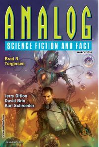 March 01, 2014 issue of Analog Science Fiction and Fact