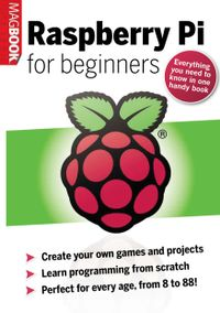 May 01, 2013 issue of Raspberry Pi for Beginners Mag Book