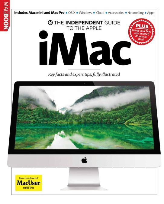 The Independent Guide to the Apple iMac
