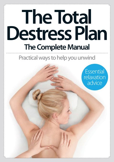 The Total De-Stress Plan The Complete Manual