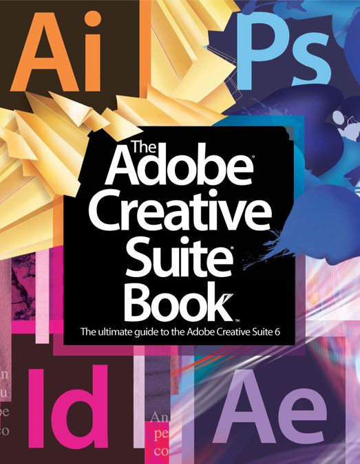 The Adobe Creative Suite Book