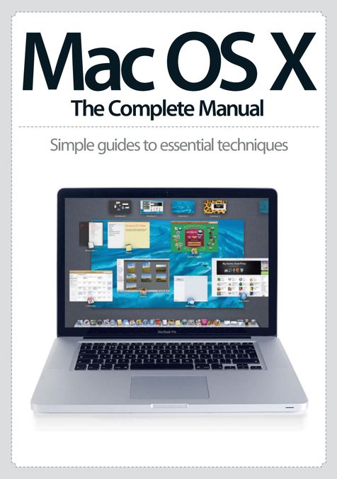 Mac OS X: The Complete Manual
