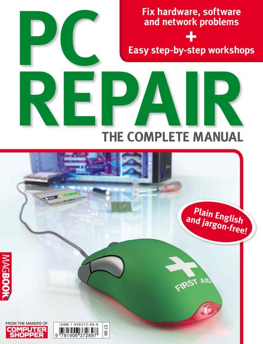 PC Repair: The Complete Manual