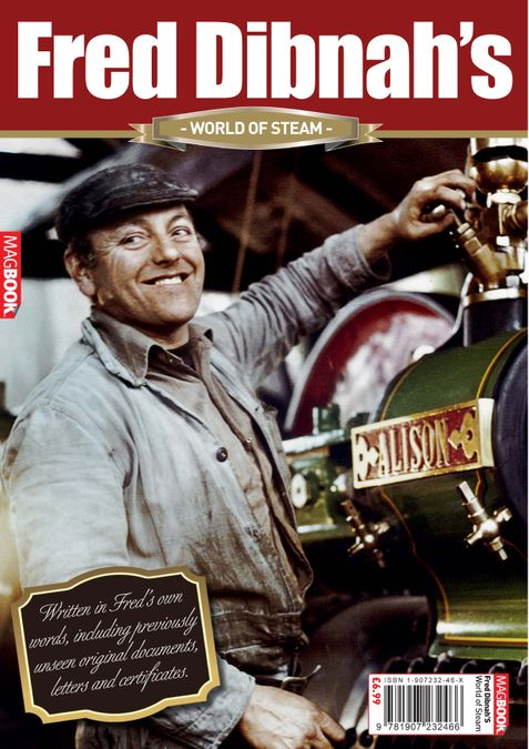 Fred Dibnah's World of Steam