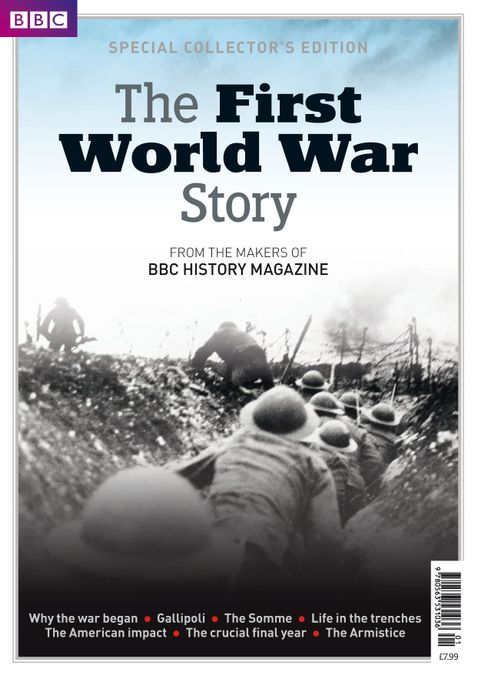 The First World War Story - from the makers of BBC History Magazine