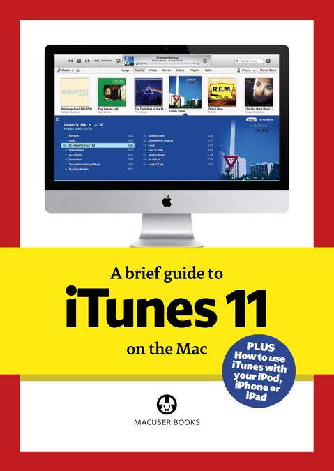 A brief guide to iTunes 11